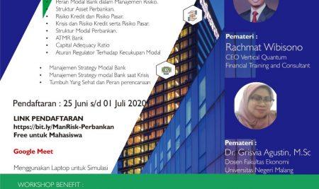 Workshop Manajemen Keuangan Bank: Memahami Rasio Kecukupan Modal dalam Manajemen Resiko Perbankan Pada Kondisi Krisis