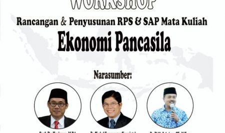 "Workshop Online ""Rancangan & Penyusunan RPS & SAP Mata Kuliah Ekonomi Pancasila"""